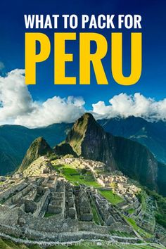 A very detailed packing list for Peru. Wondering what to pack for peru? Find the answers here. Covers what to pack for the amazon rain forest as well! Click for more information so you know what to bring to Peru.