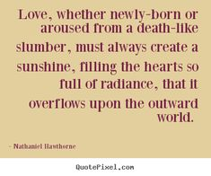 Scarlet Letter Quotes Nathaniel Hawthorne Quote  Quotes  Pinterest  Nathaniel Hawthorne
