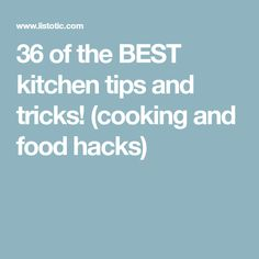36 of the BEST kitchen tips and tricks! (cooking and food hacks)