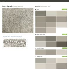 Luna Pearl. Granite Collection . Natural stone slabs. Daltile. Behr. Ralph Lauren Paint. Sherwin Williams. Valspar Paint.  Click the gray Visit button to see the matching paint names.