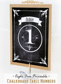 Free Printable Chalkboard Table Numbers by Paper Gravy for The Graphics Fairy.