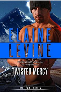 Twisted Mercy (Red Team Book 4) by Elaine Levine, http://www.amazon.com/dp/B00O9VJ78W/ref=cm_sw_r_pi_dp_YVqnub072QC3M