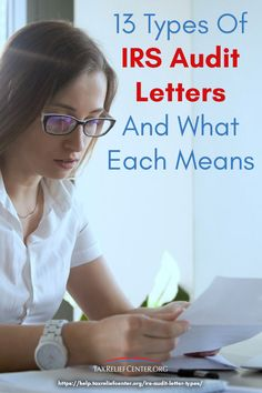 The tax audit process begins with a taxpayer receiving one of the many types of IRS audit letters. Types Of Taxes, Irs Forms, Tax Help, Preparing For Retirement, Tax Refund, Create A Budget, Types Of Lettering, Woman Reading