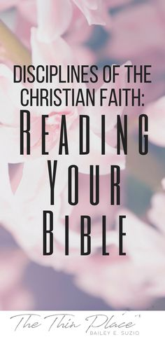 Disciplines of the Faith: Crafting Daily Time in the Word - The Thin Place Spiritual Disciplines, Spiritual Practices, Christian Faith, Christian Living, Christian Women, Bible Study Tips, Christian Encouragement, Spiritual Growth, Spiritual Warfare