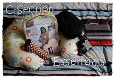 A list of C-Section Essentials from a 3 time c-section Momma!