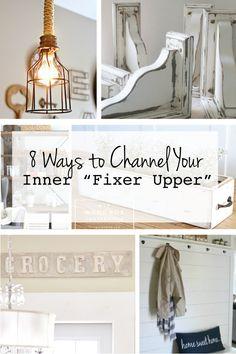 "8 Ways to Channel Your Inner ""Fixer Upper"" via www.thirtyhandmadedays.com"
