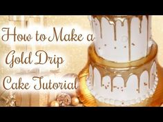 HOW TO MAKE A GOLD DRIP CAKE || Janie's Sweets - YouTube