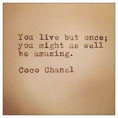 Coco Chanel Quote.
