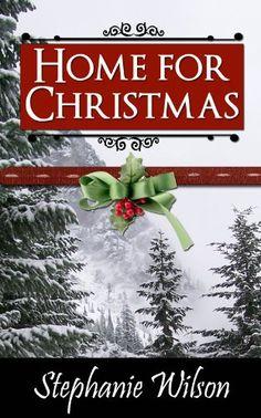 Home for Christmas by Stephanie Wilson http://www.amazon.com/dp/B00HFEXCB8/ref=cm_sw_r_pi_dp_Sh1pwb0YNVAB6