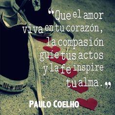 La Fe inspire tu alma... Paulo Coelho