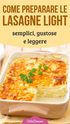 Come preparare le LASAGNE LIGHT: semplici, gustose e leggere Healthy Snacks, Healthy Eating, Healthy Recipes, Crepes, Lasagne Dish, Light Pasta, Confort Food, Street Food, Recipes