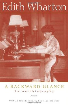 A Backward Glance: An Autobiography by Edith Wharton , $13.83