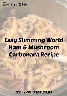 Keep on your diet plan with this QUICK & EASY Slimming World Ham & Mushroom Pasta Carbonara Recipe for a filling & comforting bowl of pasta in minutes Slimming World Cake, Slimming World Desserts, Slimming World Chicken Recipes, Slimming World Recipes Syn Free, Ham And Mushroom Pasta, Pasta Carbonara, Easy Carbonara Recipe, Ham Pasta, Healthy Recipes