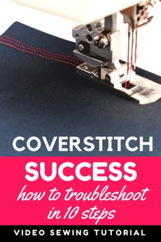 No mor skipped stitches. How to troubleshoot your coverstitch machine: Video sewing tutorial.