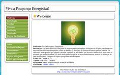 Daniela Santos (Webquest/Zunal Viva a Poupança Energética) http://zunal.com/webquest.php?w=245466