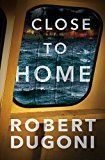 Close to Home (The Tracy Crosswhite Series Book 5) by Robert Dugoni (Author) #Kindle US #NewRelease #Fiction #eBook #ad