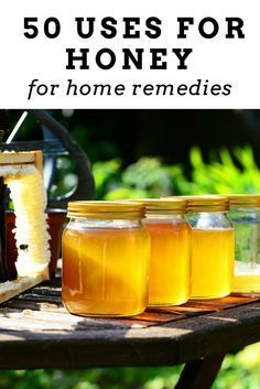 50 uses for honey for home remedies