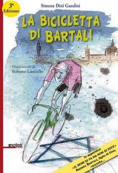 """""""La bicicletta di Bartali"""" di #SimoneDiniGandini con le illustrazioni di #RobertoLauciello"""