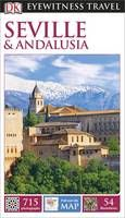 DK Eyewitness Travel Guide: Seville & Andalusia - DK Eyewitness Travel Guide