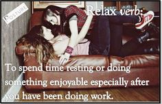Love relaxing with someone I love