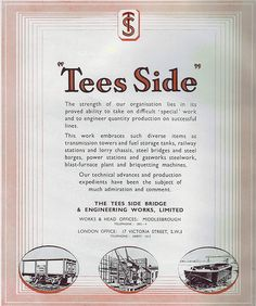 Teesside Bridge and Engineering, 1949 advert River Tees, Captain James Cook, Transmission Tower, Stockton On Tees, Great North, Middlesbrough, Vintage Photos, Bridge, Engineering
