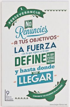 9 Nobles virtudes - N°1 - Perseverancia - http://bajar-libros.net/9-nobles-virtudes-n1-perseverancia/ #frases #pensamientos