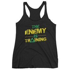 The Enemy is Training women's tank top - front and back print  FREE SHIPPING on all orders!! #TheFighterInside.com #jiujitsu #bjj #teammma4life #armbarnation #jiujitsu4life #mma #ufc #grappling #fighter #boxing #bjj4all #teammma4life #teambjj4life #martialarts #brucelee #martialartist #judo #muaythai #grappler #jiujitsulifestyle #bjj4life #bjjlifestyle #jiujitsuparatodos #FighterInside #gentleart #gym #bogo #bjjgear @tshirtinsanity #theenemyistraining