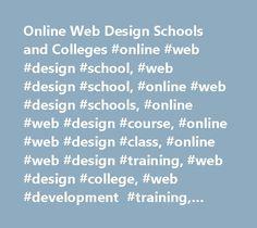 Online Web Design Schools and Colleges #online #web #design #school, #web #design #school, #online #web #design #schools, #online #web #design #course, #online #web #design #class, #online #web #design #training, #web #design #college, #web #development #training, #web #designer #training http://namibia.remmont.com/online-web-design-schools-and-colleges-online-web-design-school-web-design-school-online-web-design-schools-online-web-design-course-online-web-design-class-online-web-desig/  #…