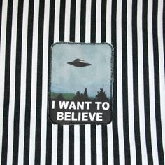 X-Files Patch / Alien Patch / I Want To Believe Patch by rustycuts on Etsy https://www.etsy.com/listing/183605123/x-files-patch-alien-patch-i-want-to
