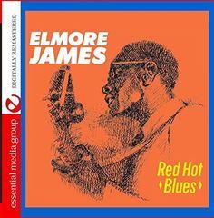 Elmore James - Hot Blues