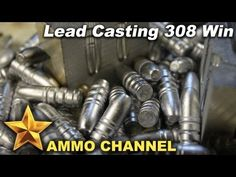 Bullet casting & reloading 308 Winchester ammo - Lead Bullet Casting Hunting Cheap Ammo Reloading - YouTube