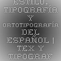 Estilo, tipografía y ortotipografía del español   TeX y tipografía Periodic Table, Diagram, Style, Periotic Table
