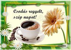 Csodás reggelt szép napot Good Morning Good Night, Diy And Crafts, Mugs, Tableware, Blog, Album, Coffee, Art, Good Morning