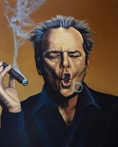 Portrait Wall Art - Painting - Jack Nicholson Painting by Paul Meijering Cigar Art, Cigar Room, Cigars And Whiskey, Whisky Bar, Cuban Cigars, Cigar Smoking, Man Smoking, Jack Nicholson, Celebrity Portraits