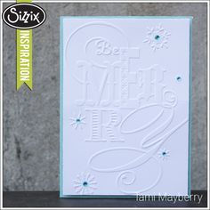 Sizzix Die Cutting Inspiration | Be Merry Card by Tami Mayberry