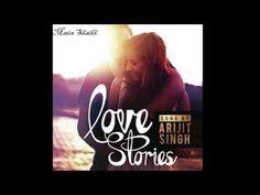 Best Of Arjit Singh Love Songs |Latest Hindi Songs  |Love Songs 2016  | ...