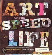 Art at the Speed of Life (motivation & inspiration for making mixed-media art every day) by Pam Carriker
