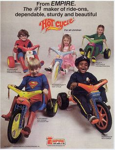 Big Wheels - oh my god I loved these!!!!! I remember how the plastic tires would just go around sometimes & you'd go nowhere. And when a hole would wear in the tires & rocks would get inside your tires. Oh and taking the seat off so you can have a friend ride on the back. I loved the 70's and 80's as a kid