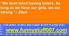 I want to know if he's talking about the Directioners or their girlfriends.
