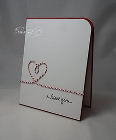 """handmade card: It's Twine 4 Love - Valentine """"i love you"""" card with baker's twine heart . great clean and simple design . Love Valentines, Valentine Day Cards, Holiday Cards, Love Cards, Diy Cards, Wedding Cards Handmade, Wedding Anniversary Cards, Handmade Anniversary Cards, Happy Anniversary"""