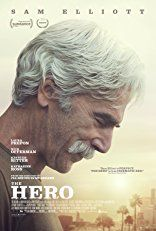The Hero (June - with Sam Elliott, Laura Prepon, Krysten Ritter, Nick Offerman and Katharine Ross . an aged movie star confronts and comes to terms with his past and mortality, while reaching for one more comeback role to seal his legacy. Laura Prepon, Hd Movies, Movies To Watch, Movies Online, Movie Film, 2017 Movies, Film Watch, Funny Movies, Poster