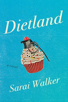 DIETLAND by Sarai Walker will change the way you look at yourself, at the beauty industry, and at the people quick to tell you how you should look. Enter to win an early copy on Goodreads by following this link!