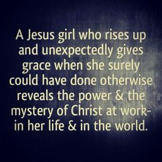 I wanna be called a Jesus girl