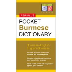 Intended for use by tourists, students, and business people travelling to Myanmar Pocket Burmese Dictionary is an essential tool for communicating in Burmese. A great way to learn Burmese, it features all the essential Burmese vocabulary appropriate for beginning to intermediate students. It's handy pocket format and easy-to read type will make any future trip to Myanmar much easier.
