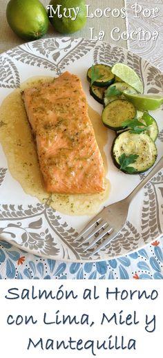 Salmón al Horno con Salsa de Lima, Miel y Mantequilla. Puedes encontrar la receta en www.muylocosporlacocina.com.