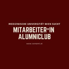 Mitarbeiter*IN für den Alumni Club Marketing Jobs, Club, Movie Posters, Addiction, Career, Communication, Medicine, Film Posters, Billboard