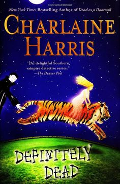 Definitely Dead - Charlaine Harris #6 - I felt when I started this book I missed something because of what happened with her cousin. Another great book to this series.
