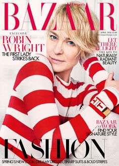 Robin Wright is our April issue cover star  - HarpersBAZAAR.co.uk