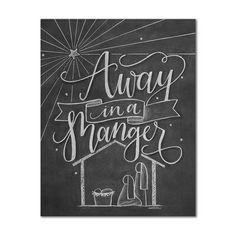 AWAY IN A MANGER hand lettered and illustrated chalkboard art print - Chalk Couture & Chalk Art - Yorgo Chalkboard Print, Chalkboard Lettering, Chalkboard Designs, Diy Chalkboard, Chalkboard Quotes, Chalkboard Window, Chalkboard Doodles, Birthday Chalkboard, Christmas Signs