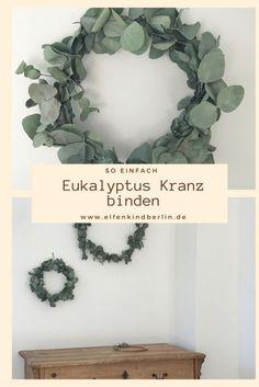 Eukalyptus Kranz selbermachen // Anleitung DIY - Mamablog & Shop by Elfenkind